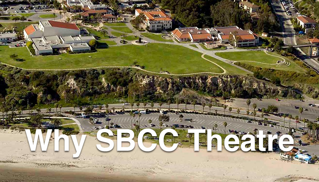 Why SBCC Theatre?